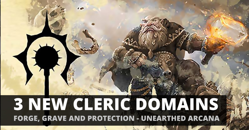 D&D 5E: New Cleric Domains (UA) | Thread | Gamers Plane
