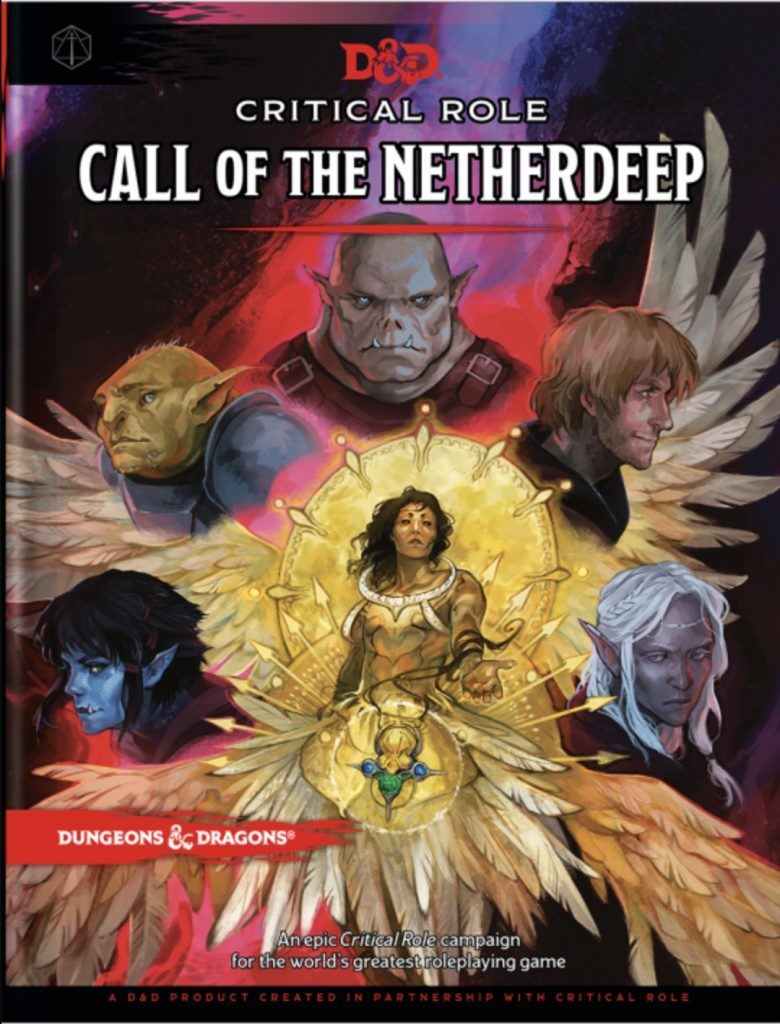 An epic Critical Role campaign for the world's greatest roleplaying game.